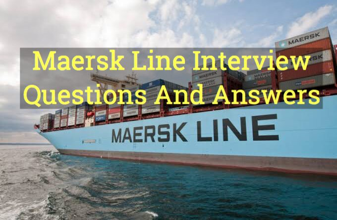 Maersk Line Interview Questions