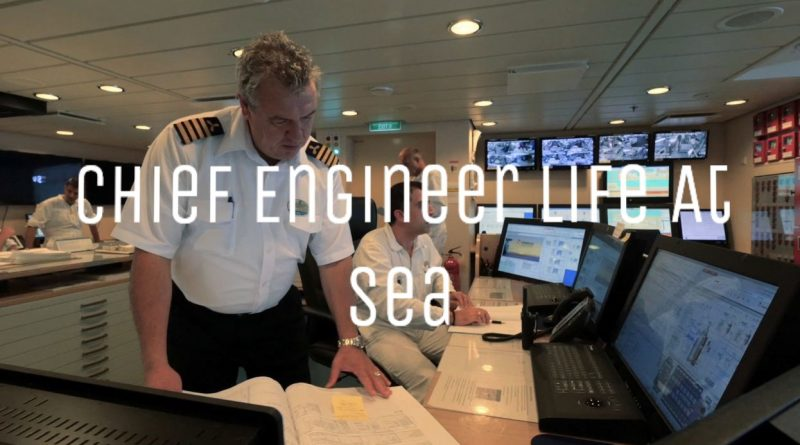 Chief Engineer Work Onboard, Salary, Promotion and How to