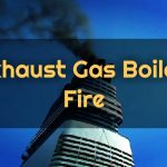 Exhaust Gas Boiler Fire: Causes and Actions