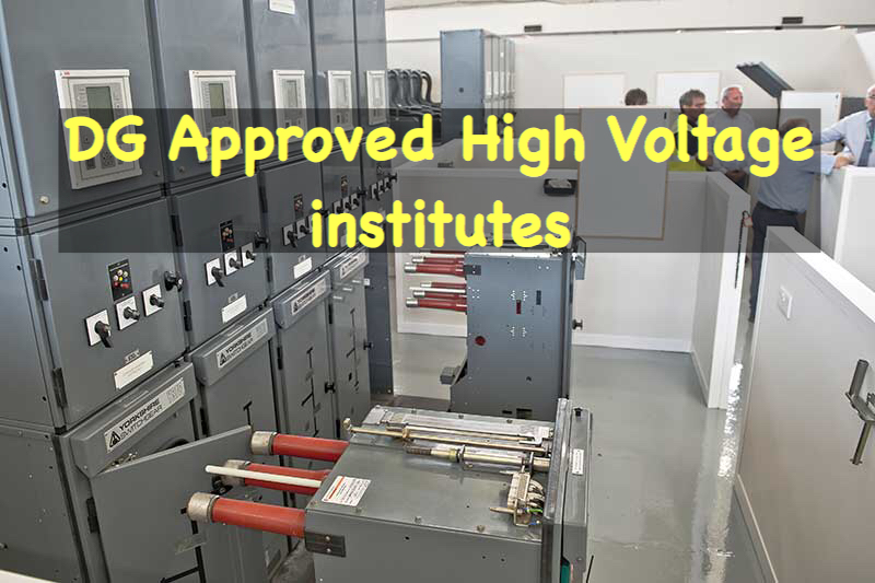 DG Approved High Voltage Institute