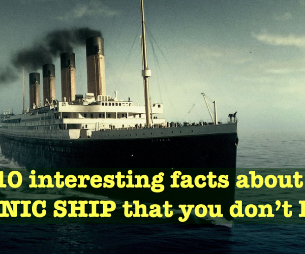 Facts About Titanic Ship