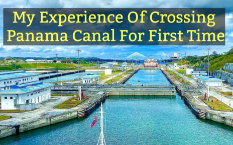 Experience of Crossing Panama Canal