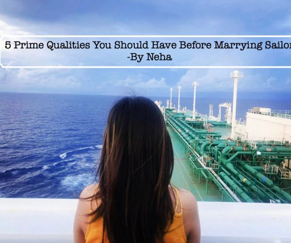 Qualities You Should Have Before Marrying A Sailor