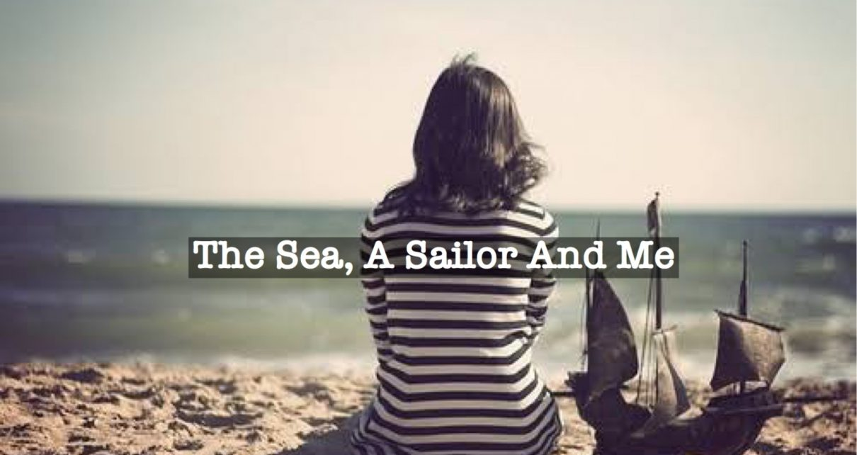 A Sailor And Me