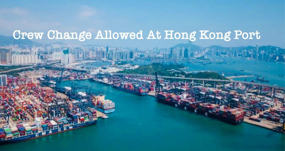 Crew Change Allowed At Hong Kong